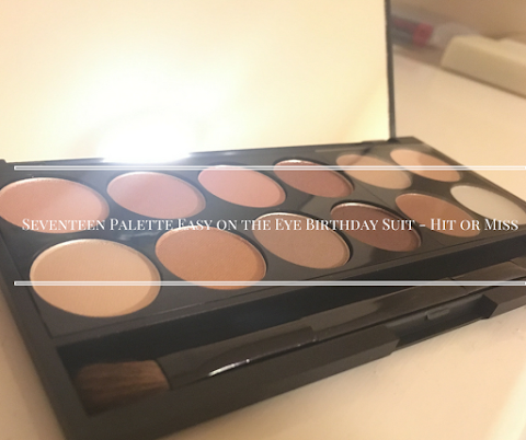 Seventeen Palette Easy on the Eye Birthday Suit - Hit or Miss