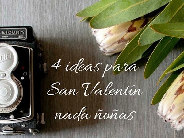 4 ideas para San Valentín nada ñoñas