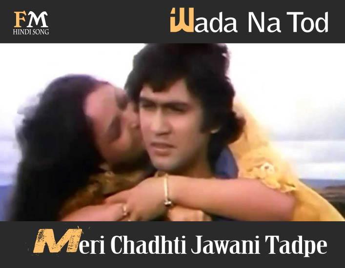Wada-Na-Tod-Meri-Chadhti-Jawani-Tadpe-Dil-Tujhko-Diya-(1987)