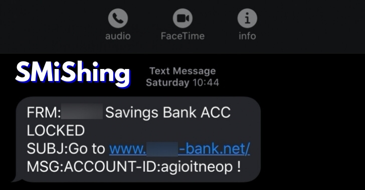 SMiShing – Hackers Sending SMS With Fake Bank Domains to Steal Credentials & Drop Obfuscated Malicious PowerShell Scripts