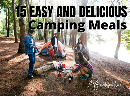 Easy and Delicious Camping Meals