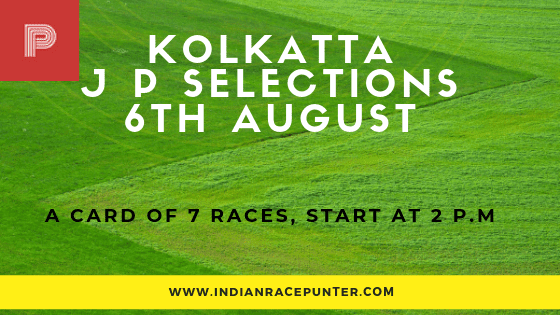 Kolkatta Jackpot Selections 6 August
