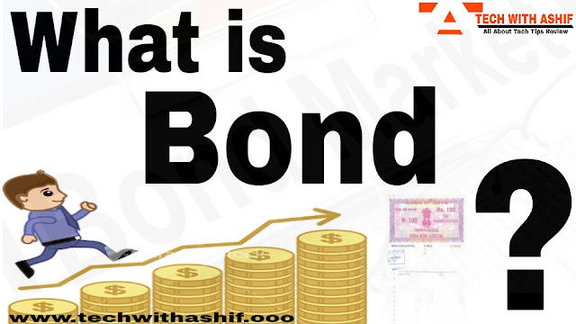 What is the Bond and how to invest money in it?, bond, indian bond,bond & security