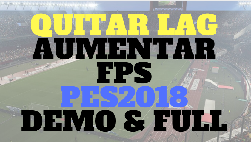 ANTI LAG PES2018 PC