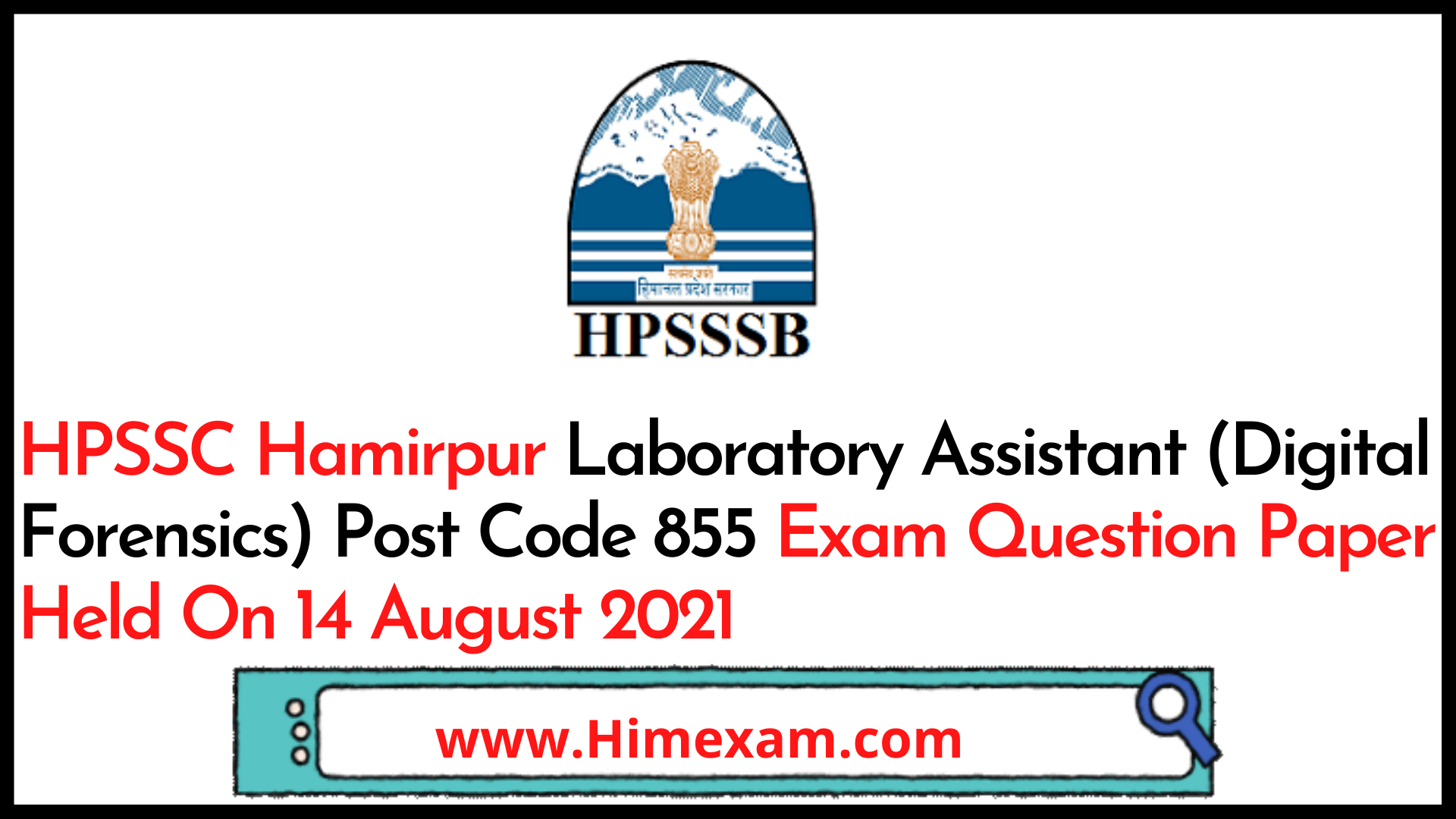 HPSSC Hamirpur Laboratory Assistant (Digital Forensics) Post Code 855 Exam Question Paper Held On 14 August 2021