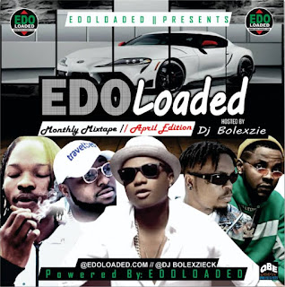 https://www.edoloaded.com/2020/04/30/edolaoded-edolaoded-monthly-mixtape-f/