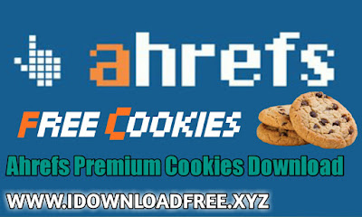 Ahrefs Premium Cookies