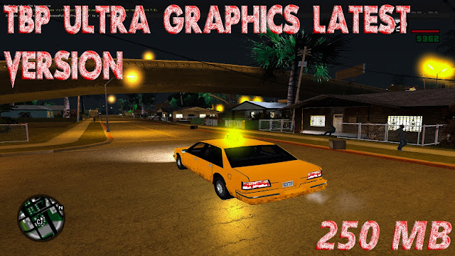 GTA San Andreas TBP Reshade Ultra Graphics Latest Version