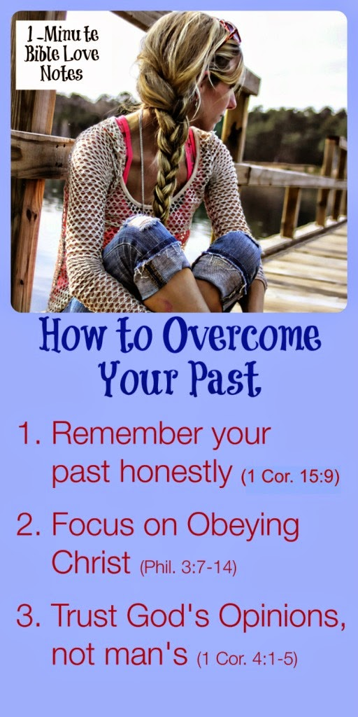 Overcoming our past sins, 3 steps to overcome our past sins, Philippians 3, 4