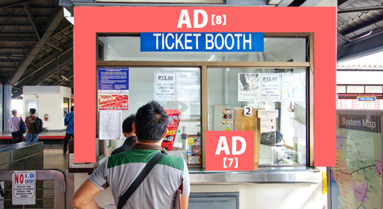 【7】Suggestion box 【8】Ticketing booth wrap フィリピン電車広告