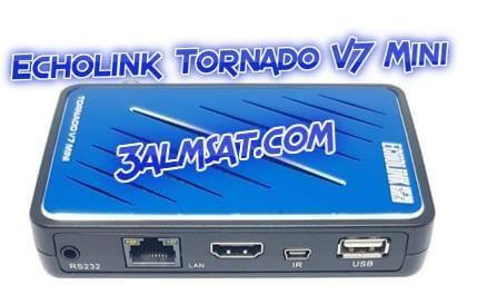مواصفات وتحديث وسعر Echolink Tornado V7 Mini