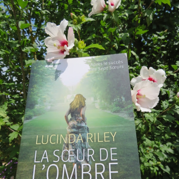 Les sept soeurs, tome 3 : La soeur de l'ombre de Lucinda Riley