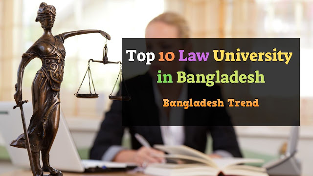 Top 10 Law University in Bangladesh