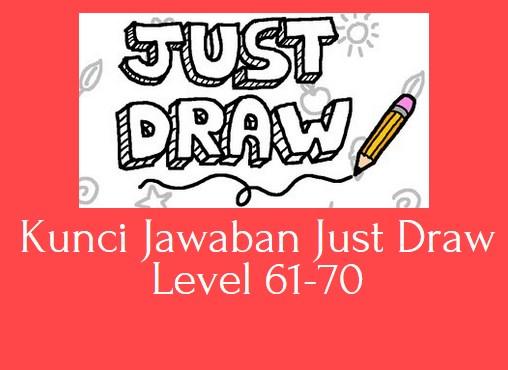 Kunci Jawaban Just Draw Level 61-70