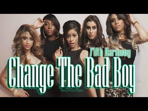 Change the Bad Boy