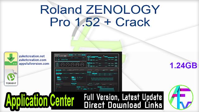 Roland ZENOLOGY Pro 1.52 + Crack