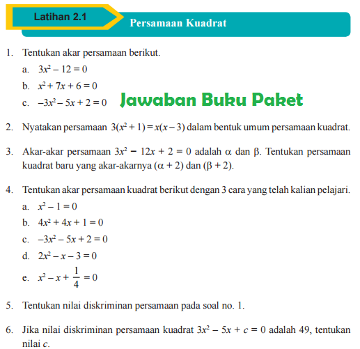 Kali ini saya akan membahas sekaligus. Lengkap Kunci Jawaban Buku Paket Matematika Latihan 2 1 Persamaan Kuadrat Halaman 81 82 Kelas 9 Kurikulum 2013