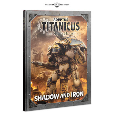 Adeptus Titanicus Shadow and Iron