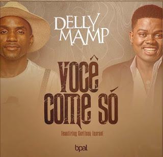 """Já disponível na plataforma Dezasseis News, o single de """"Delly Mamp"""" intitulado """"Você Come Só (feat. Gerilson Insrael)"""". Aconselho-vos a conferir o Download Mp3 e desfrutarem da boa música no estilo Zouk."""