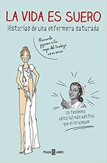 La vida es suero (Enfermera Saturada - Héctor Castiñeira)