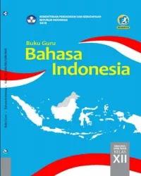 Buku bahasa indonesia Guru Kelas 12 k13 2018
