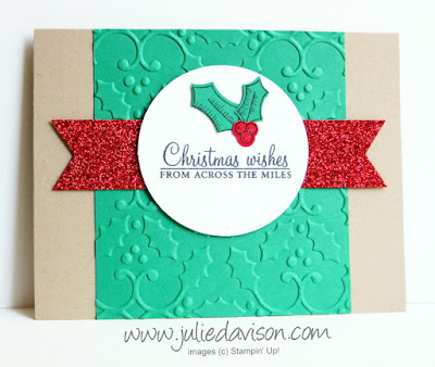 Stampin' Up! Holly Berry Happiness Christmas Card with Holly Embossing Folder, Red Glimmer Paper #stampinup Holiday Catalog www.juliedavison.com