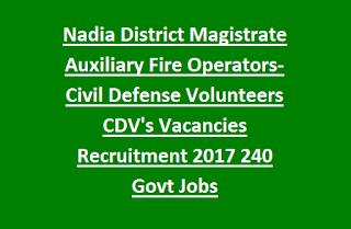 Nadia District Magistrate Auxiliary Fire Operators-Civil Defense Volunteers CDV's Vacancies Recruitment 2017 240 Govt Jobs
