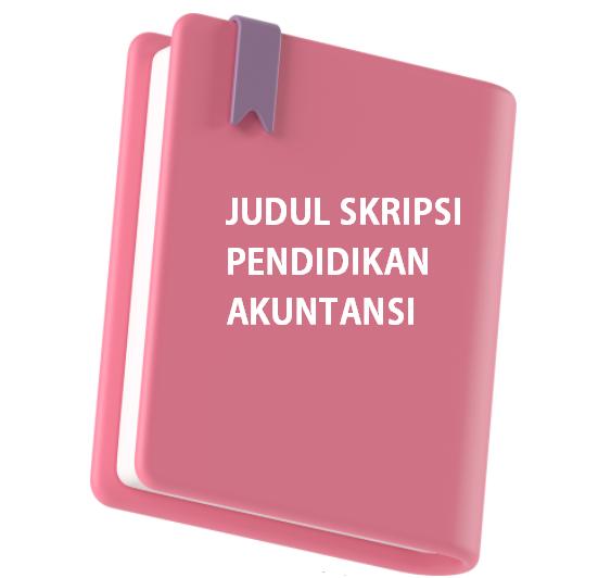 judul-skripsi-pendidikan-akuntansi