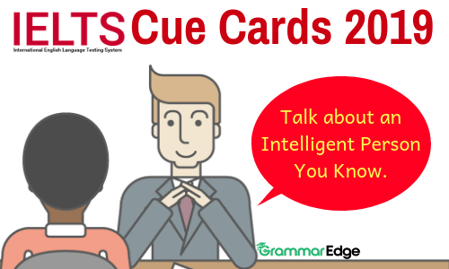 Cue Card- Talk about an Intelligent Person You Know