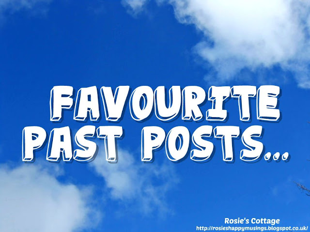 Rosies Cottage Favourite Past Posts: Health, homemaking, organising and recipes.