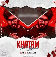 khatam-hue-waande-remix