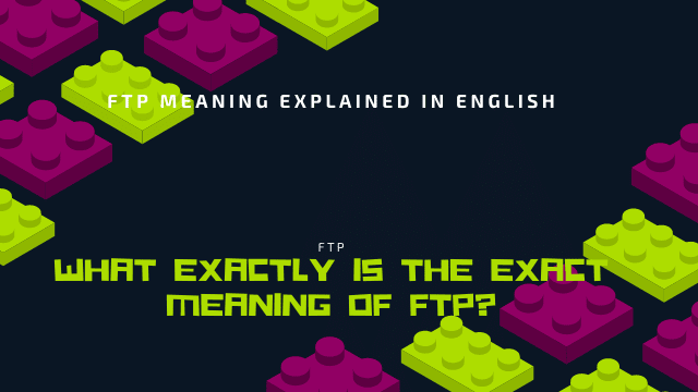 FTP Meaning