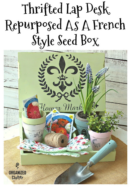 Thrifted Lap Desk Repurposed As A Seed Box #stencil #IODtransfer #frenchstyle #fleurdelis #terracottapots #seedbox #upcycle #repurpose #dixiebellepaint