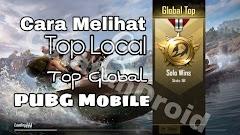 Cara Melihat Peringkat Kita Top Global dan Top Local PUBG Mobile