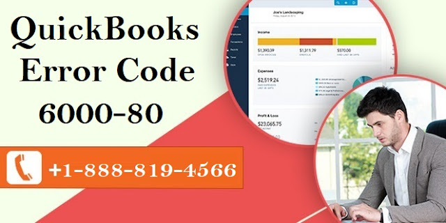 What is QuickBooks Error Code 6000-80  and how to fix it?