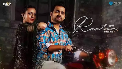 Checkout Omaan New song Raatan & its lyrics penned by Jagjit Inder