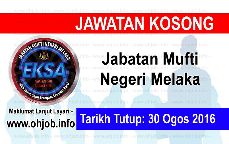 Jawatan Kerja Kosong Jabatan Mufti Negeri Melaka logo www.ohjob.info ogos 2016