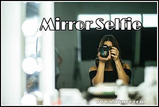 Mirror Selfie Captions and Status