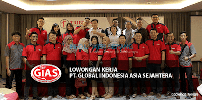 Lowongan Kerja PIC Promosi dan Marketing PT. Global Indonesia Asia Sejahtera Area Serang