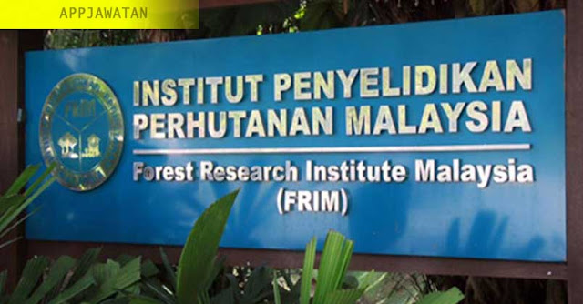 Jawatan Kosong di Institut Penyelidikan Perhutanan Malaysia (FRIM)