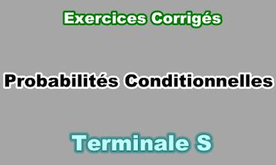 Exercices Corrigés de Probabilités Conditionnelles Terminale S PDF