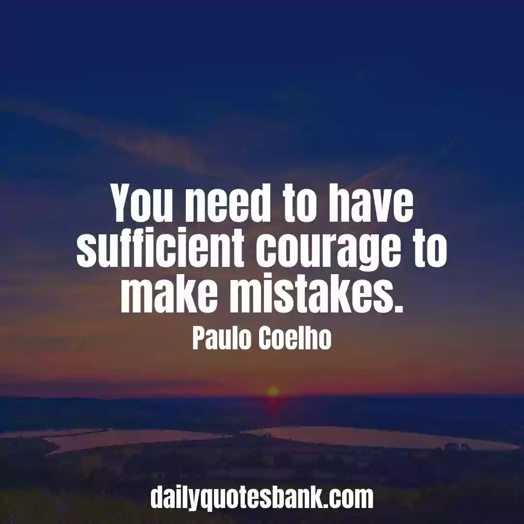 Paulo Coelho Quotes On Mistakes That Will Change Your Life
