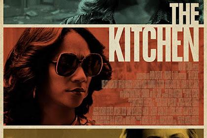The Kitchen (2019) Sinopsis, Informasi