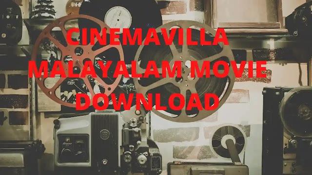 Cinemavilla Malayalam Movies Download Working In 2020
