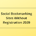Social Bookmarking Sites Without Registration 2020