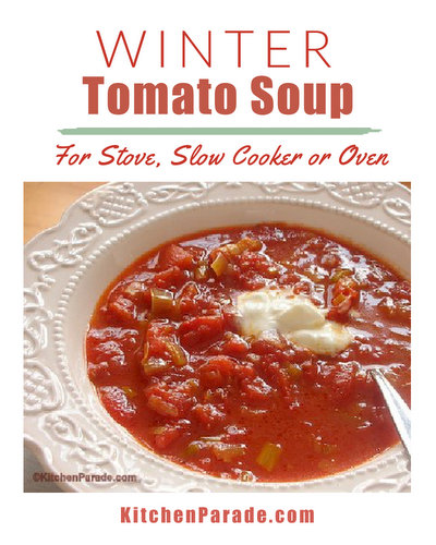 Winter Tomato Soup ♥ KitchenParade.com, homemade, where slow-roasting draws summer flavor from canned tomatoes. Six variations, one for the slow cooker.