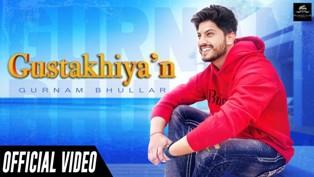 Gustakhiyan Lyrics - Gurnam Bhullar