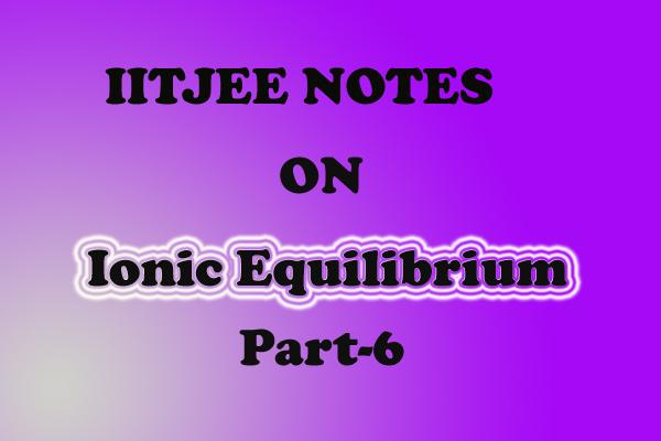 ionic equilibrium class 11