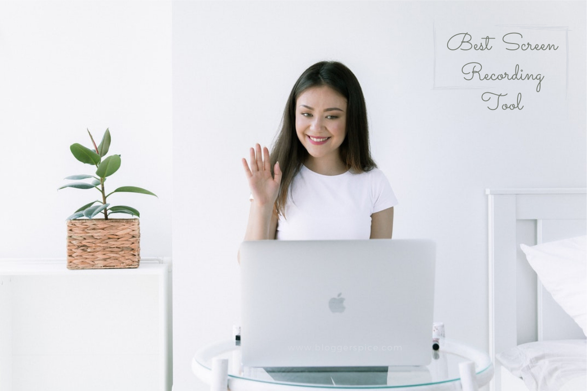 Best Tips and Tool to Create Screen Recording Videos for Bloggers