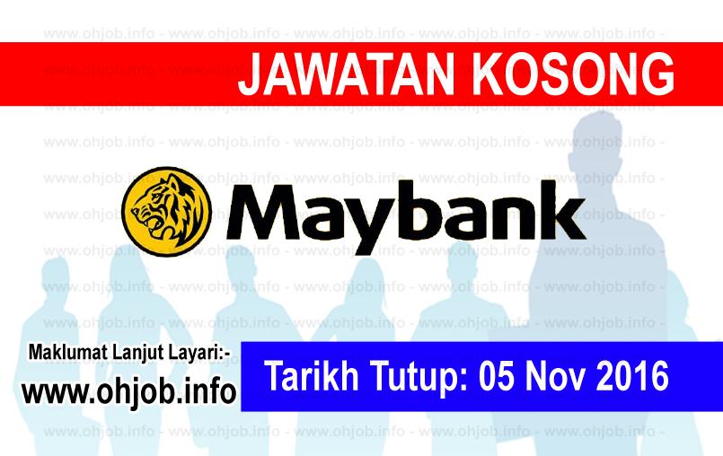 Jawatan Kerja Kosong Malayan Banking Berhad (Maybank) logo www.ohjob.info november 2016